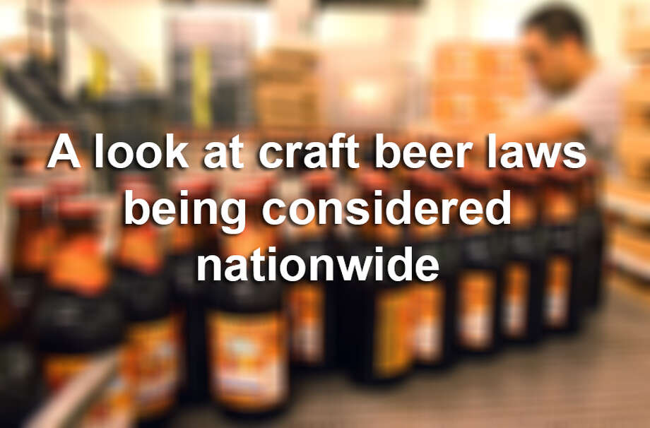 A look at craft beer laws being considered nationwide Photo: Mayra Beltran, Mayra Beltran/Houston Chronicle / © 2013 Houston Chronicle