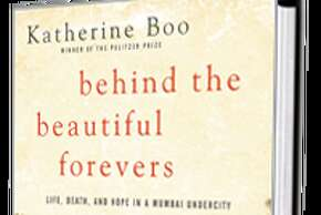 """""""Behind the Beautiful Forevers,"""" by Katherine Boo"""