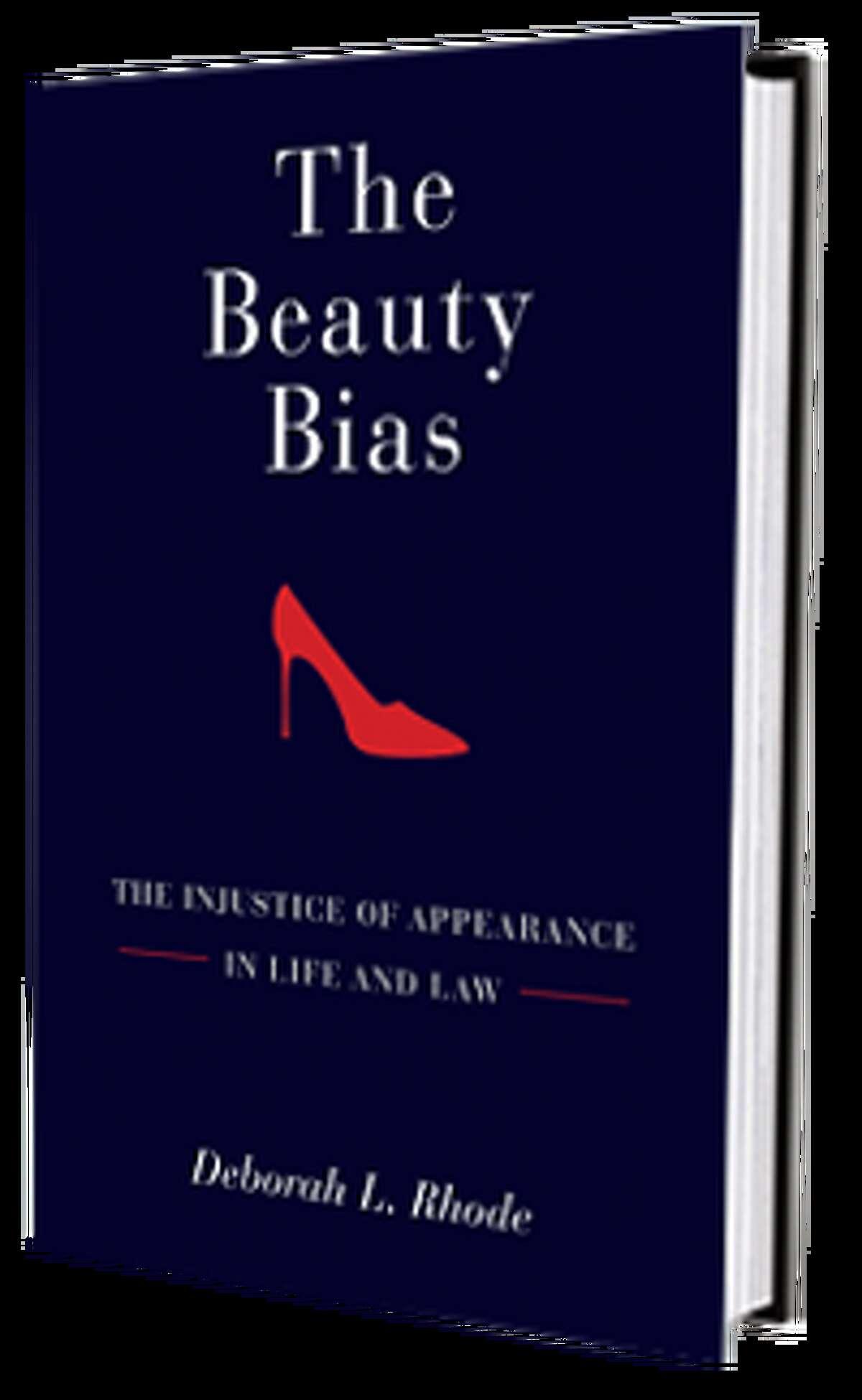 """""""The Beauty Bias,"""" by Deborah Rhode"""