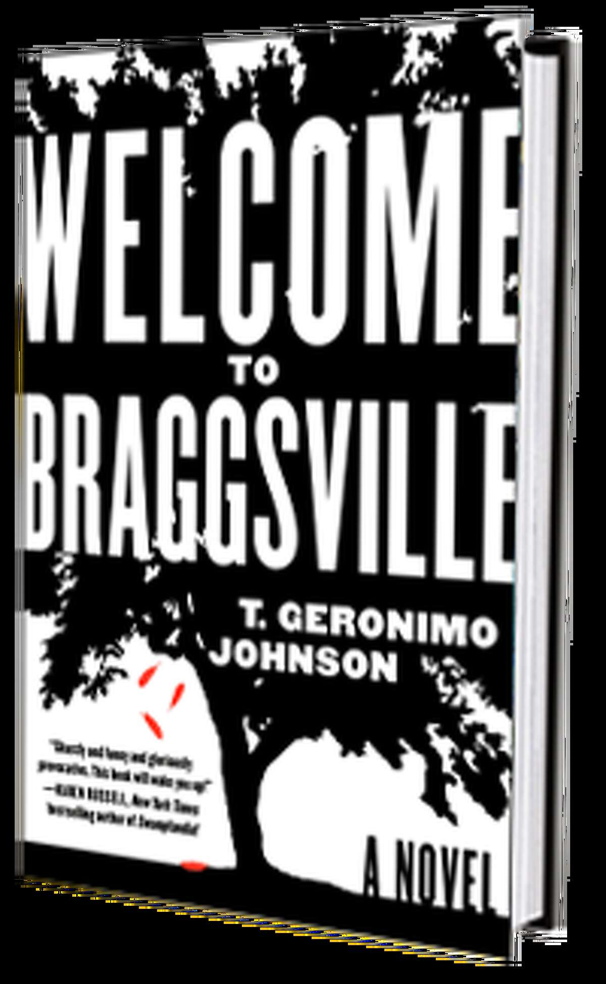 """""""Welcome to Braggsville,"""" by T. Geronimo Johnson"""