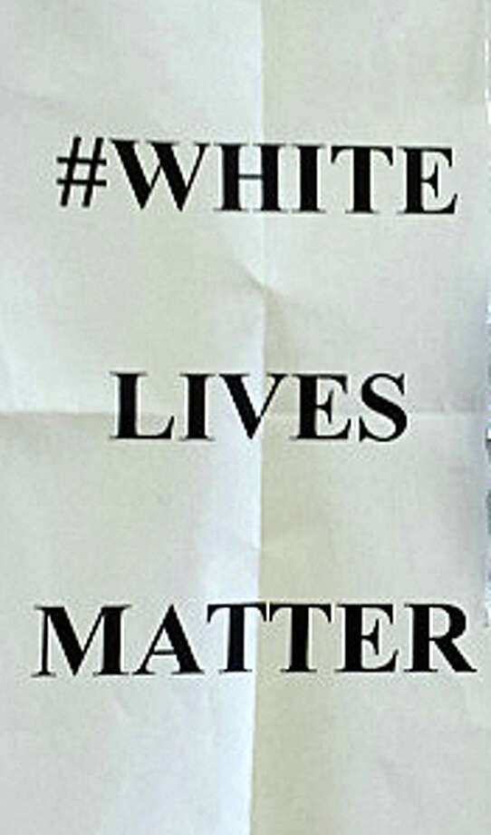 "Flyers with the message, ""#White Lives Matter,"" an apparent response to the #Black Lives Matter hashtag widely used on social media after the deaths of young black men confronted by police, have been tossed on local lawns over the last few days. Photo: Contributed Photo / Westport News"