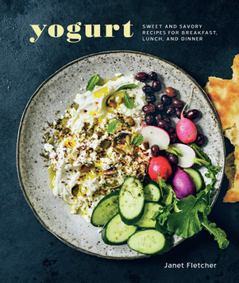 "Former Chronicle columnist and prolific author Janet Fletcher's new book, ""Yogurt."""