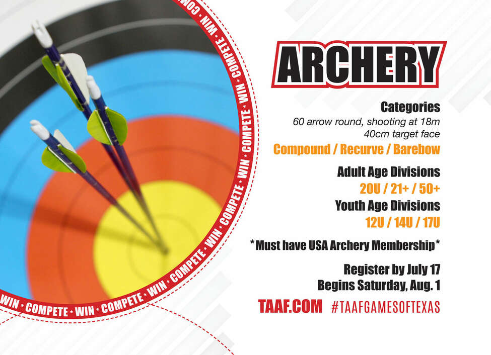 Archery will be held at Texas A&M University on Saturday, Aug. 1. Interested in competing? Visit www.taaf.com. USA Archery membership is required to compete. Free admission for spectators.