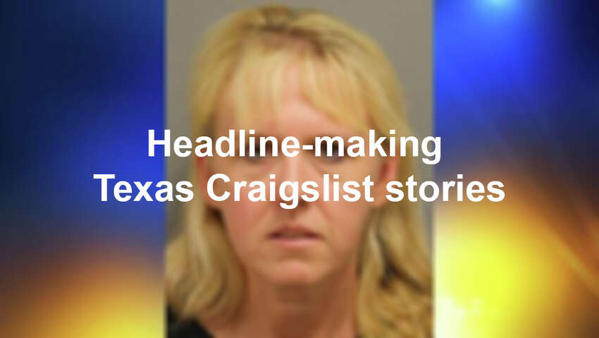 Craigslist has its fair share of sleazy characters and questionable ads, and Texas-related listings have made the news more than many states. Blame it on our state's size and colorful characters, who often end up stirring an interesting tale to tell. Click ahead to see some of the most bizarre in the bunch.