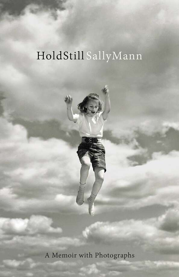 """This book cover image released by Little, Brown and Co. shows """"Hold Still,"""" by Sally Mann. (Little, Brown and Co. via AP) Photo: Little, Brown"""