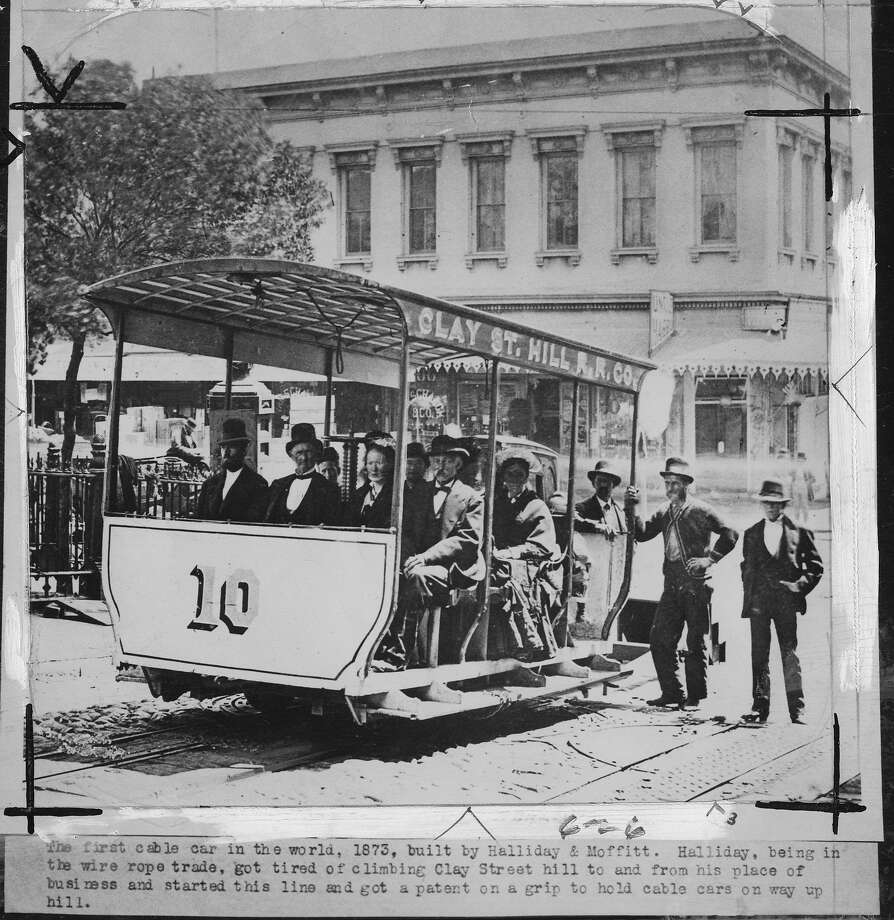 Andrew Smith Hallidie and the first cable car Photo ran 10/18/1948, 12/28/1952 Back of photo identifies Hallidie as man with plug hat in front Courtesy of State Library  Handout Photo: Courtesy Of State Library