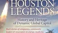 éHouston Legends: History and Heritage of Dynamic Global Capitol.é By Hank Moore