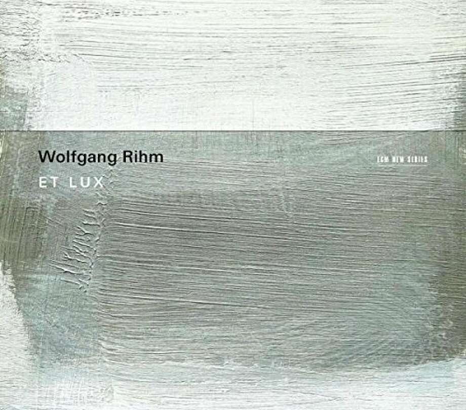 "CD cover: Wolfgang Rihm, ""Et Lux"" Photo: ECM New Series"