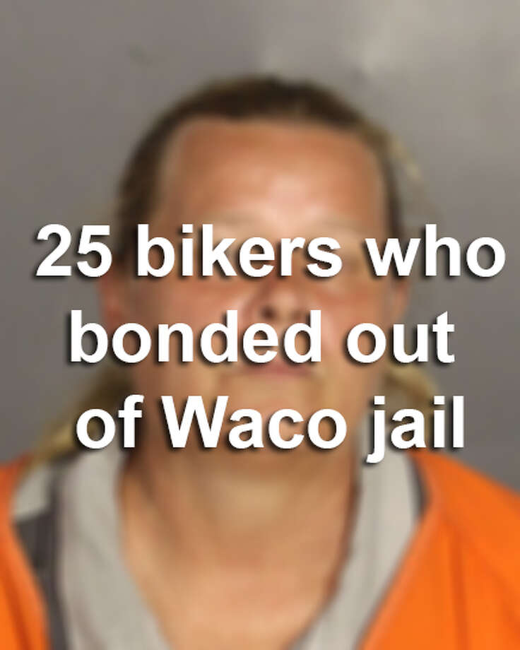 Click through the gallery to see the 25 bikers who have bonded out of Waco jail so far.