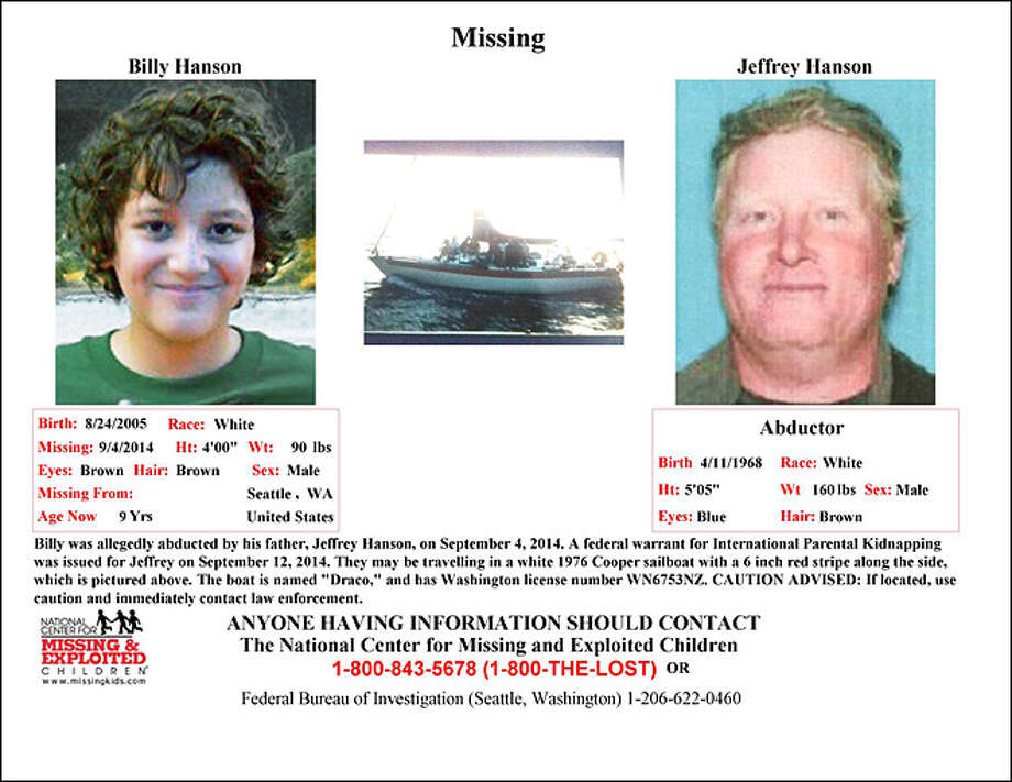 This wanted poster was circulated after Jeffrey Ford Hanson took his son Billy out to sea from Seattle's Shilshole Marina on Aug. 30, 2014. Hanson was arrested two months later on Niue, having crossed the Pacific Ocean with his boy. Photo: Law Enforcement Photo