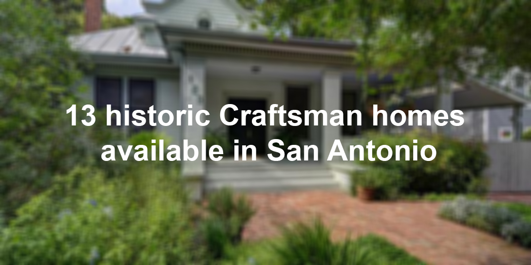 Craftsman Homes Mix The Trendy And Historical In San Antonio - San
