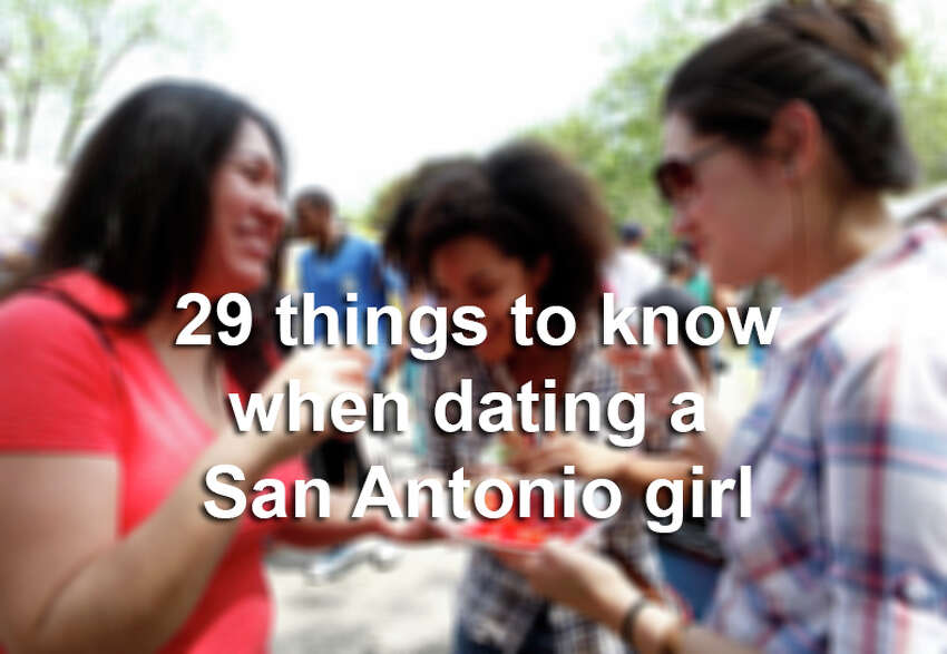 From floral halos to two-stepping, click through the slideshow to see 29 things to know when dating a San Antonio girl.