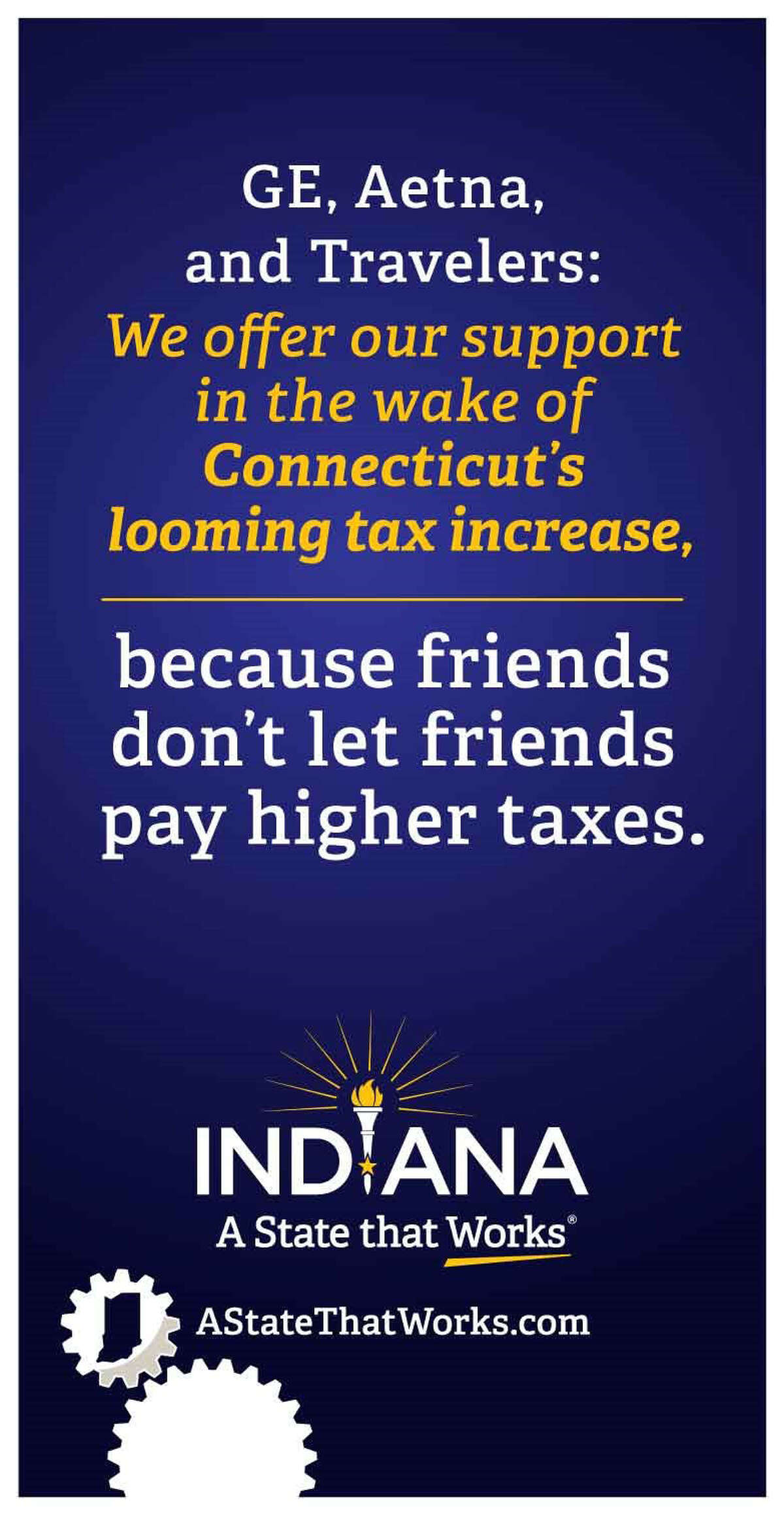 A full-page ad taken out by the state of Indiana in The Wall Street Journal on Wednesday is part of an effort by Indiana Gov. Mike Pence to pry businesses away from the home state of Connecticut rival Gov. Dannel P. Malloy.