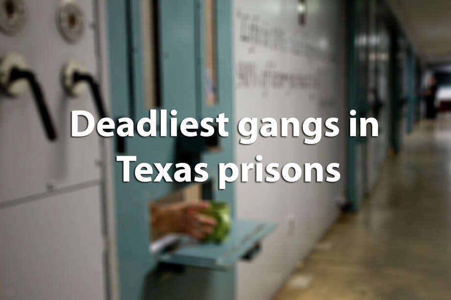 These 12 gangs are considereed the most dangerous in the Texas prison system.  / © 2014 Houston Chronicle