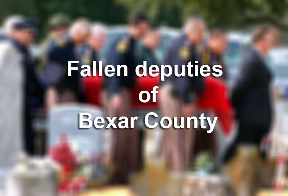 Deputies who were killed or died on the job in Bexar County.