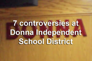 The Donna Independent School District has been plagued by scandals over the past several months. Here's a guide to the seven most recent flareups at the district.