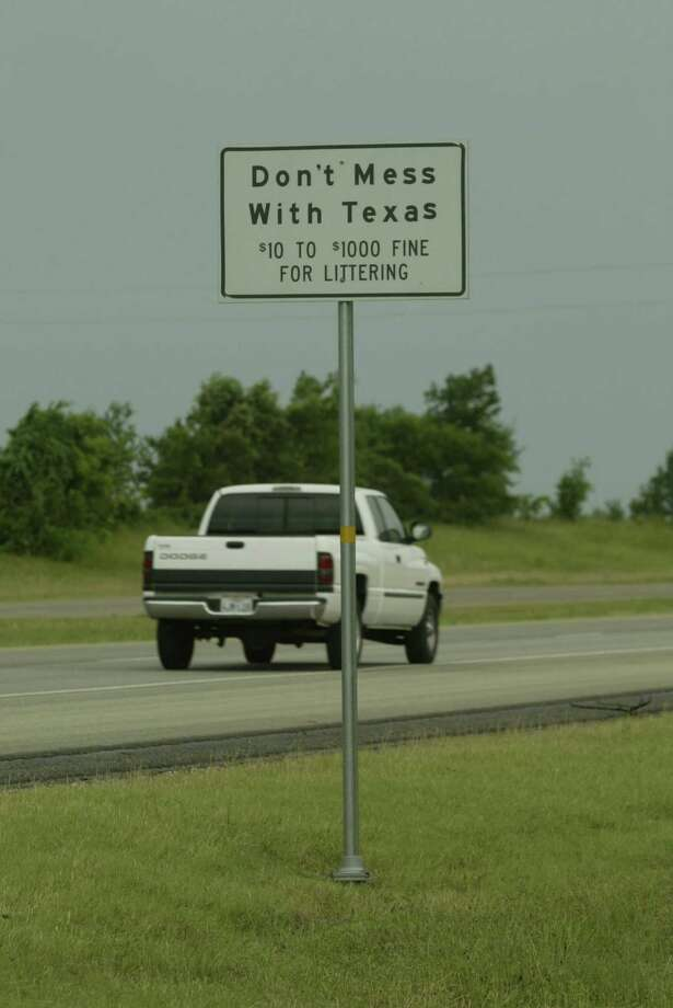 """""""Don't Mess With Texas"""" litter sign on State Highway 290 north bound in Washington County near Chappell Hill, Tx. (Larry Reese / Houston Chronicle) Photo: Larry Reese, Staff Photographer / Houston Chronicle"""