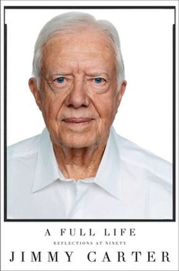 """A Full Life: Reflections at Ninety,"" by Jimmy Carter"