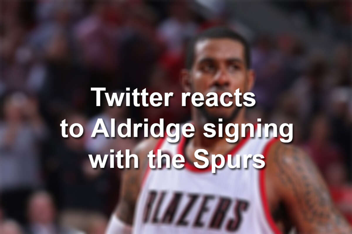 Here is a roundup of some of the best reactions to LaMarcus Aldridge announcing he will sign with the Spurs.