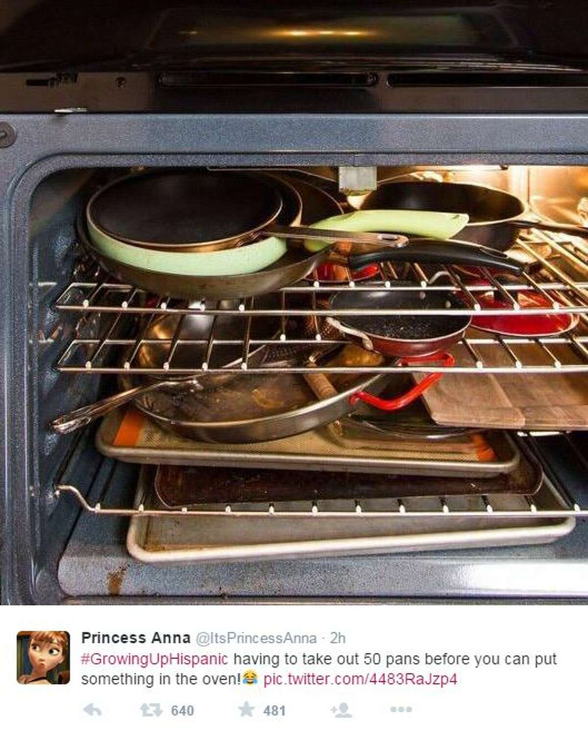 """""""#GrowingUpHispanic having to take out 50 pans before you can put something in the oven"""" - @ItsPrincessAna"""