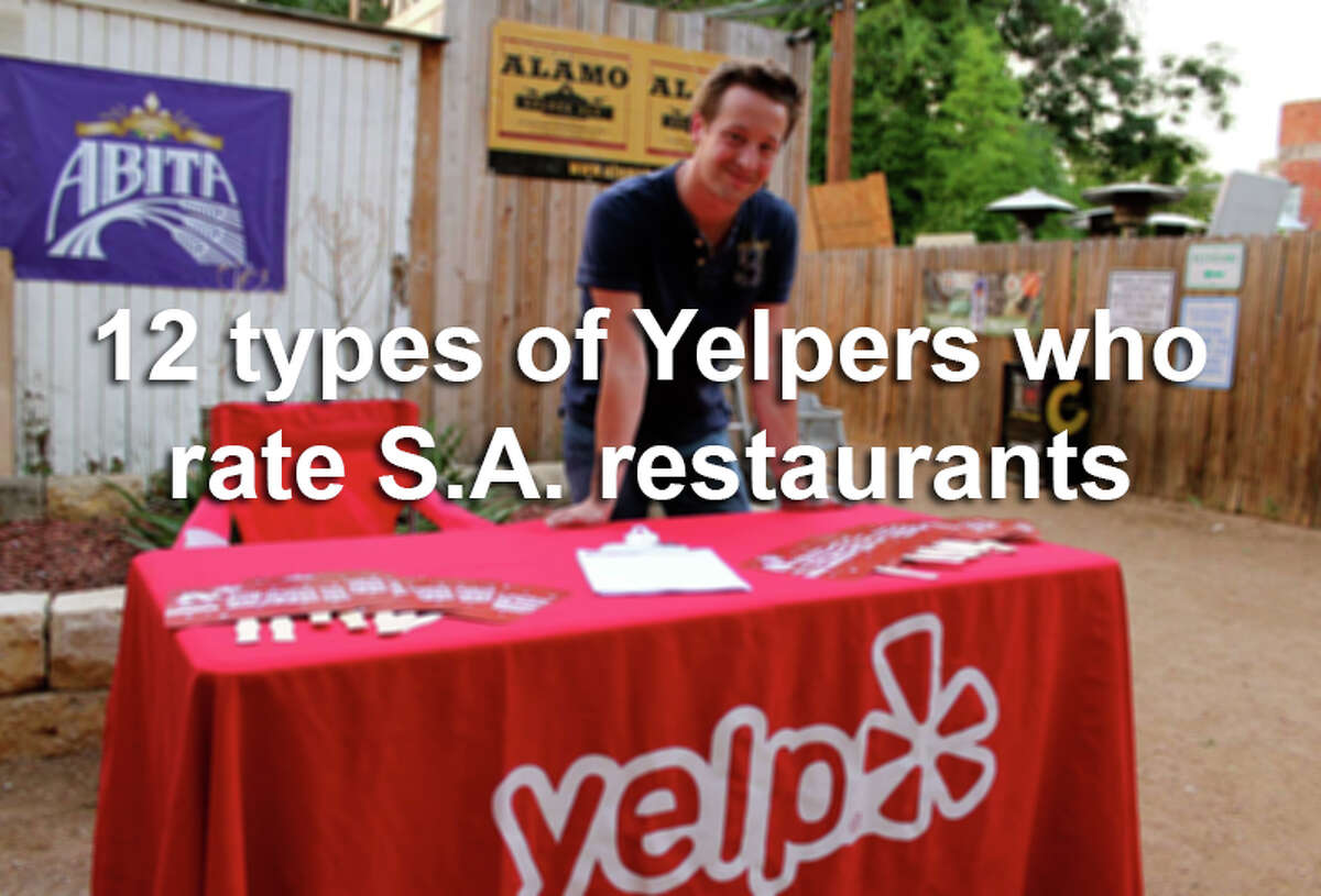 Here's a look at some colorful types of Yelpers we come across in reviews of San Antonio restaurants.