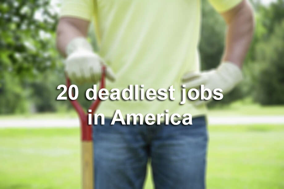 Click through the slideshow to see a list of the 20 deadliest jobs in America.