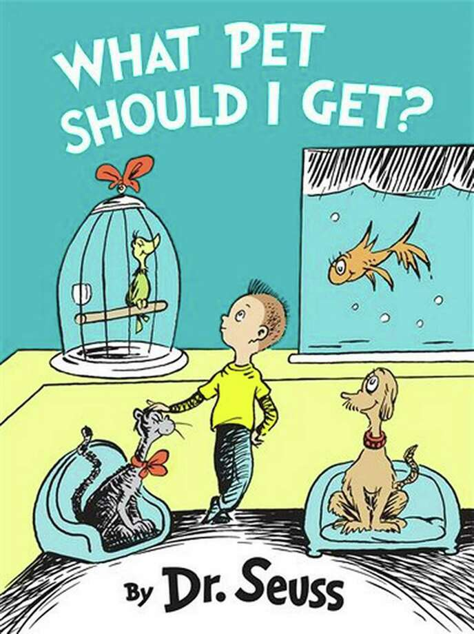 """""""What Pet Should I Get?"""" by Dr. Seuss, is coming out July 28. This never-before-seen book will be celebrated on its release day at the Barnes and Noble bookstore in Danbury. The event, which begins at 7 p.m., is part of the store's Dr. Seuss Spectacular, which continues on July 31. (Handout/TNS) Photo: Handout / McClatchy-Tribune News Service / La Times"""