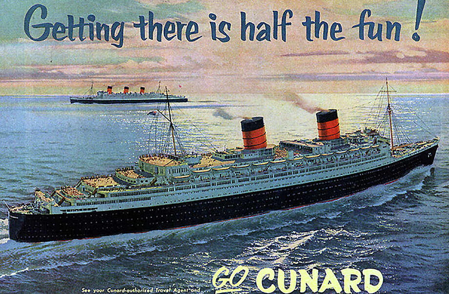 "Columnist Thomas Lawlor would beg to differ with the sentiments of this old Cunard Line advertisement: ""I hate traveling. Don't get me wrong — I love being someplace different; I just hate getting there. ... They say that you should enjoy the journey, and that it's the journey, not the destination, that matters most. What a crock of slush."" Photo: Contributed Photo / Fairfield Citizen"