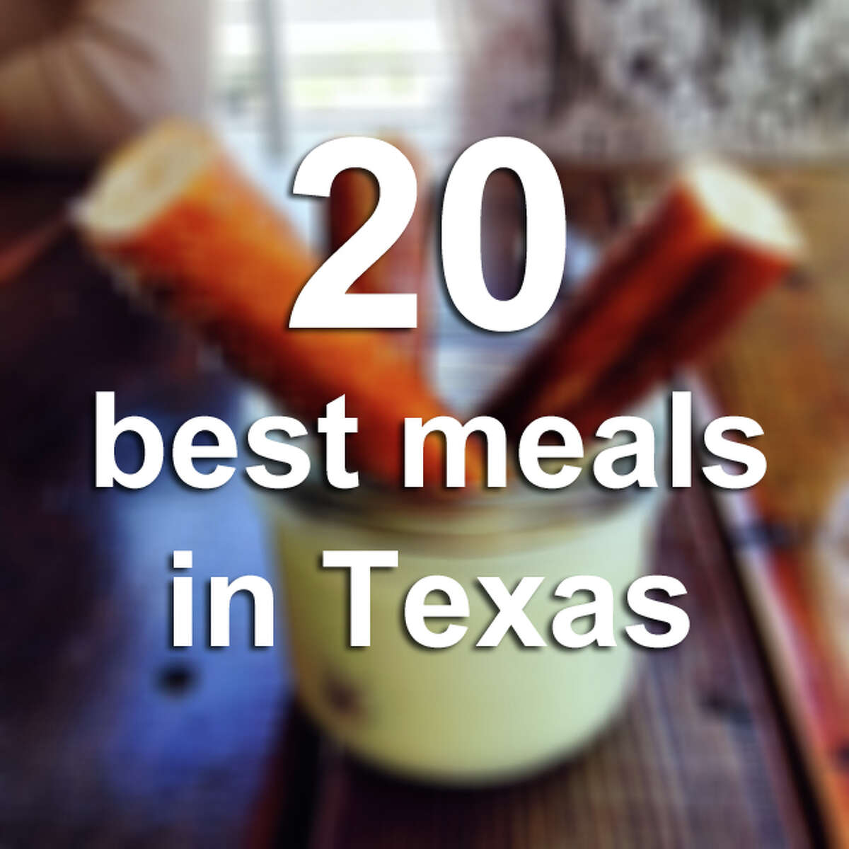 Three regional food experts give their takes on the 20 best meals in Texas.
