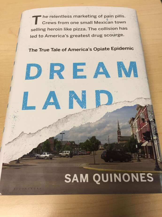Sam Quinones tracks heroin from Mexico to the suburbs - Times Union