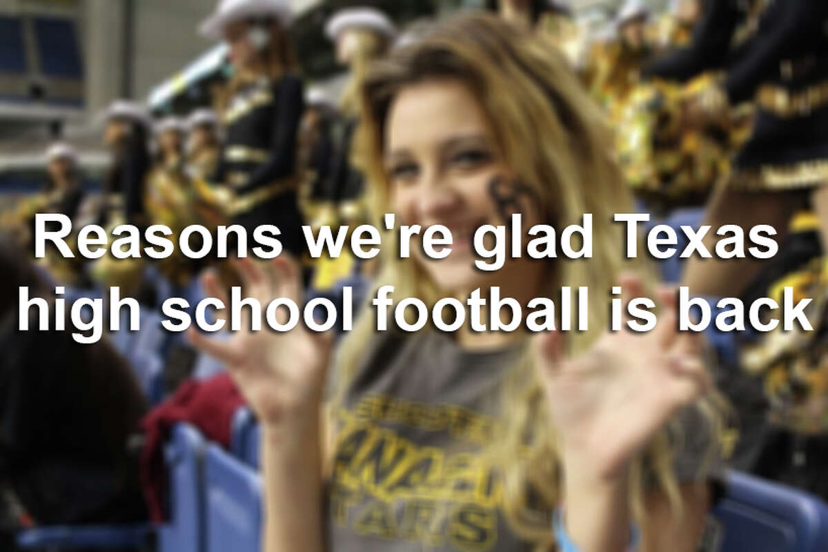 20 reasons we're glad Texas high school football is back.
