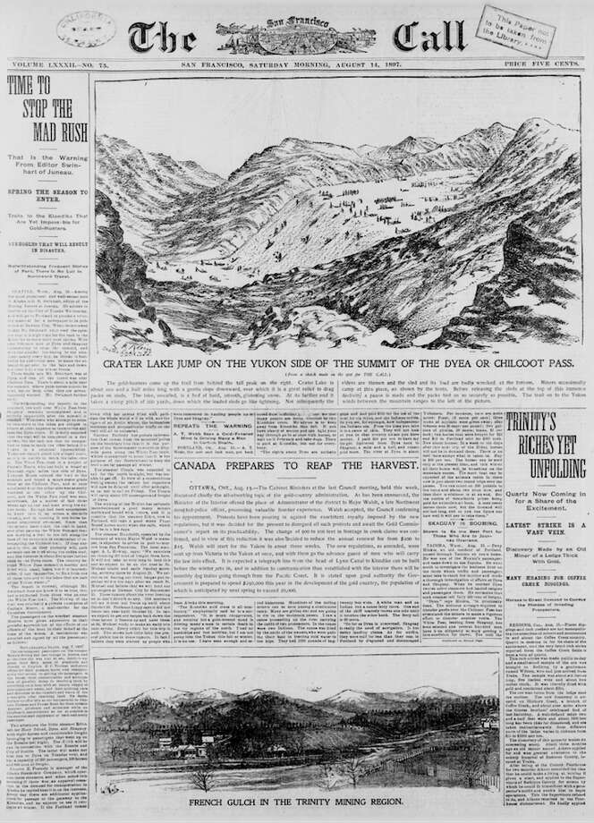 """Speaking from experience, this front page issues a stern warning to anyone seeking their fortune in the newly discovered gold rush in the Klondike. Every article on the front page is about gold in the Klondike, which is """"driving many a man to certain death."""" Photo: Library Of Congress, Courtesy"""