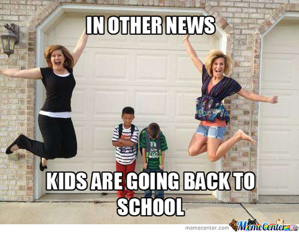 Funny Memes About School 2015 : Back to school memes that are all too real houston chronicle