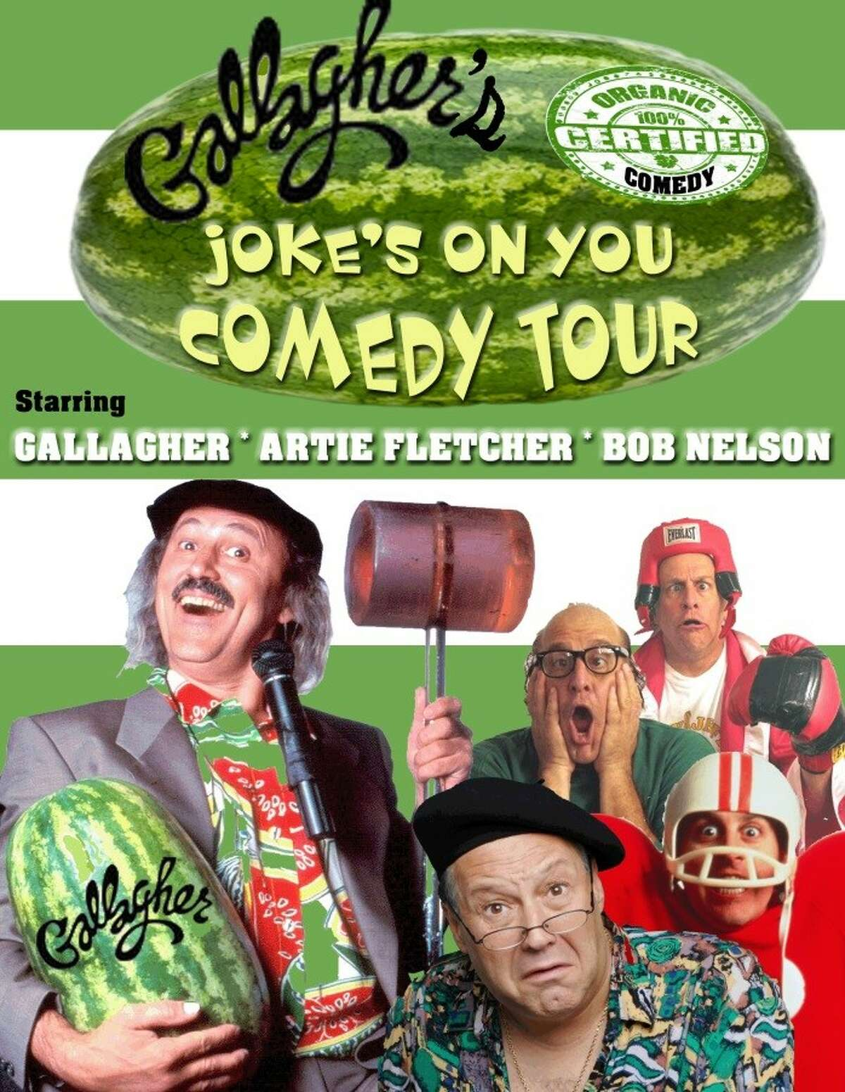 Galagher's Joke's on Your Tour, featuring (left to right) comedians Gallagher, Artie Fletcher and Bob Nelson.