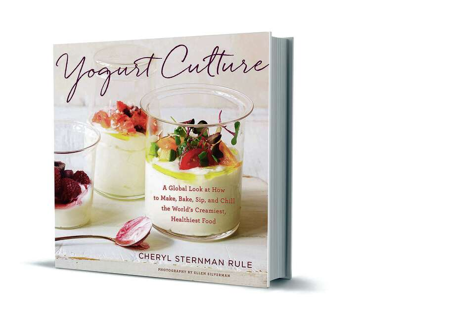 Yogurt Culture by Cheryl Sternman Rule, published by Houghton Mifflin Harcourt, $22, 352 pages. Photo: Ellen Silverman