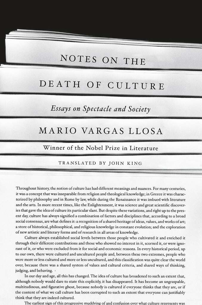 notes on the death of culture by mario vargas llosa sfgate published 6 34 pm wednesday 19 2015
