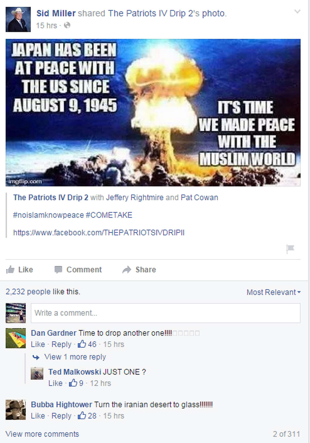 This is the Facebook post shared on the page of Agriculture Commissioner Sid Miller. It calls for dropping an atomic bomb on Islamic lands. Miller has been outspoken in the past about Islam.