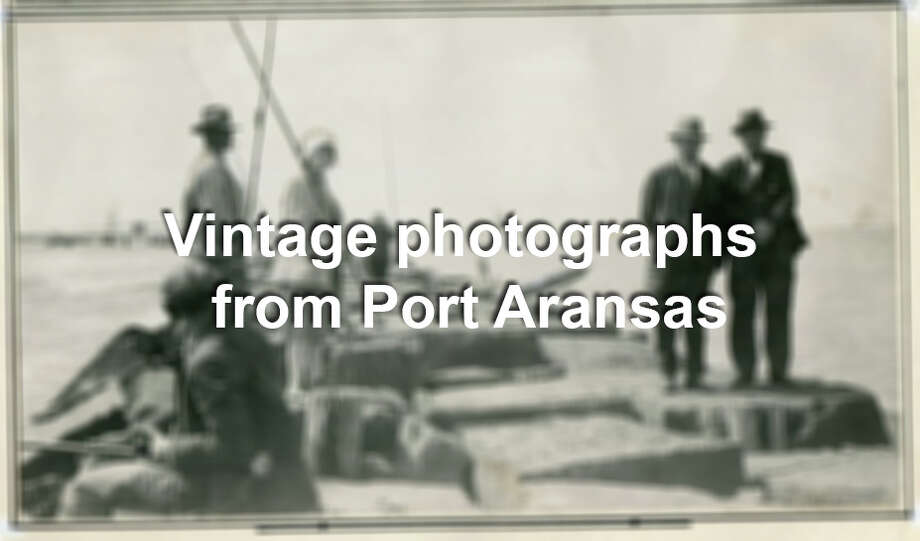 Long before Port Aransas played host to thousands of annual spring breakers, it was a fisherman's playground and a family vacation spot where only the boats were fast. The archived photographs of Port Aranasas in the gallery date as far back as 1923. Photo: San Antonio Express-News