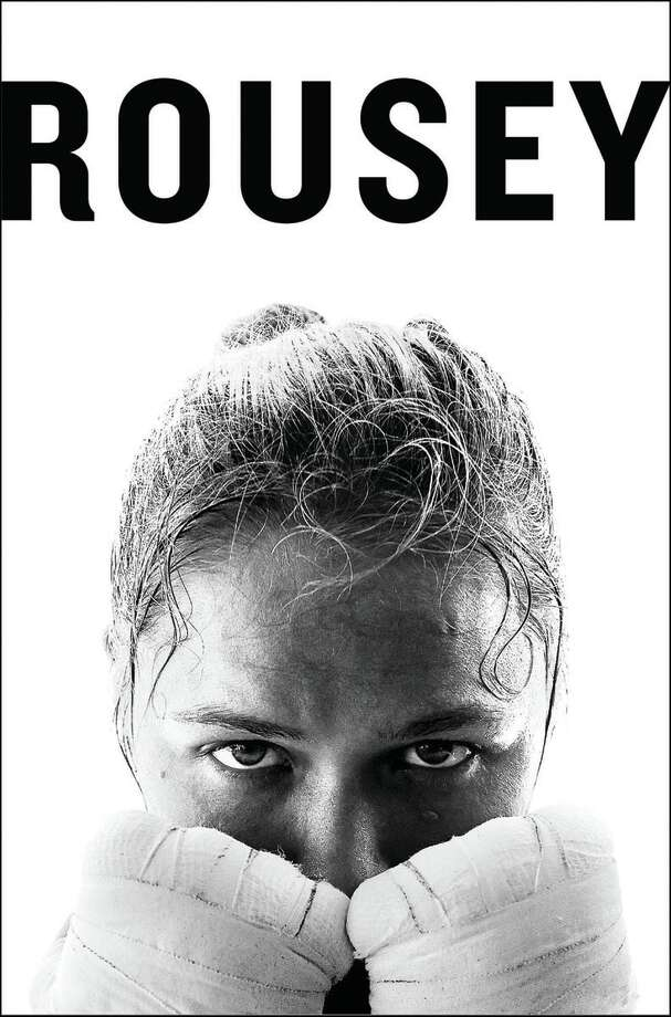 MY FIGHT/YOUR FIGHT, by Ronda Rousey with Maria Burns Ortiz.