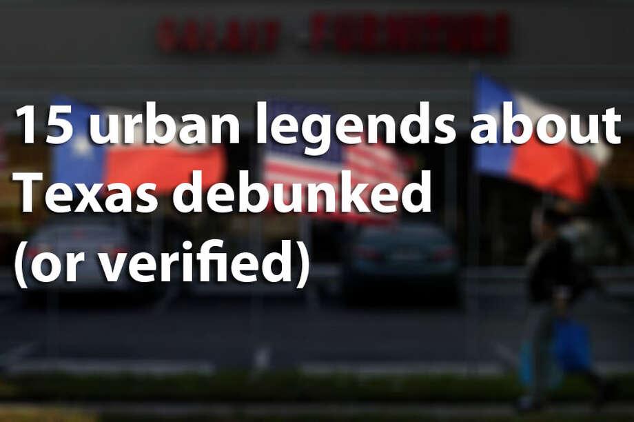 Texas urban legends Photo: File Photo