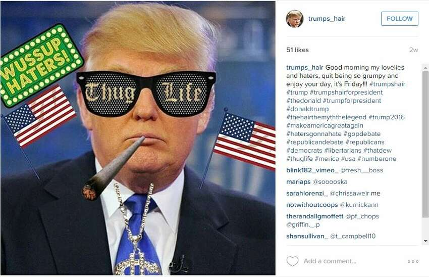 trumps_hairGood morning my lovelies and haters, quit being so grumpy and enjoy your day, it's Friday!!! #trumpshair #trump #trumpshairforpresident #thedonald #trumpforpresident #donaldtrump #thehairthemyththelegend #trump2016 #makeamericagreatagain #hatersgonnahate #gopdebate #republicandebate #republicans #democrats #libertarians #thatdew #thuglife #merica #usa #numberone