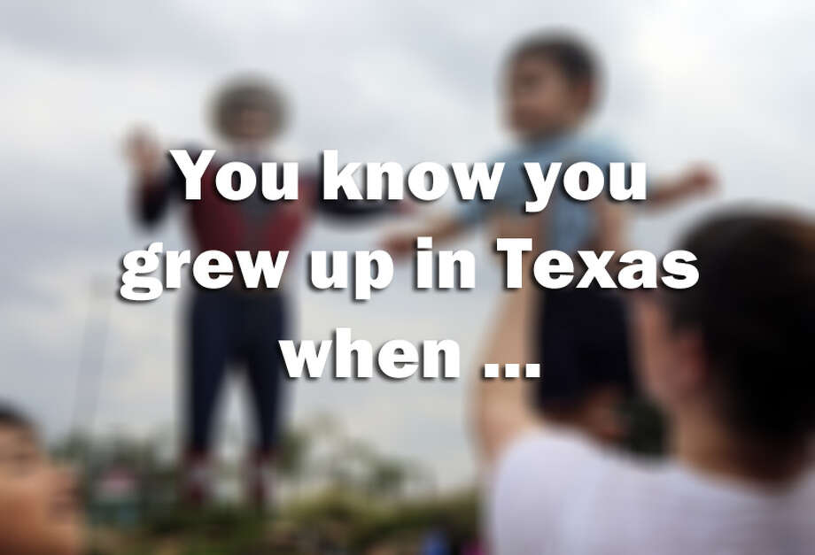 You knew you grew up in Texas when ...A new ranking says Texas is the ninth best state to raise a child. We beg to differ. Check out these iconic Texas childhood experiences that can't be missed and tell us in the comment section below which you've checked off.