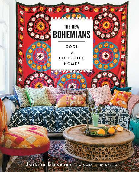 """The New Bohemians: Cool and Collected Homes"" by Justina Blakeney (Stewart, Tabori & Chang, $35) Photo: Stewart, Tabori & Chang"