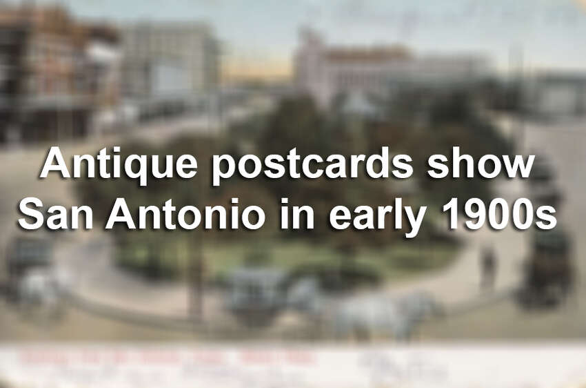 Here's how tourists saw and shared San Antonio in the early 1900s, and how the locations look now. Some have stayed very much the same, while others have changed drastically.