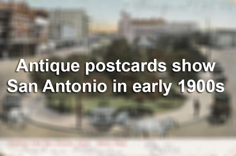 Antique Postcards Show San Antonio In Early 1900s San