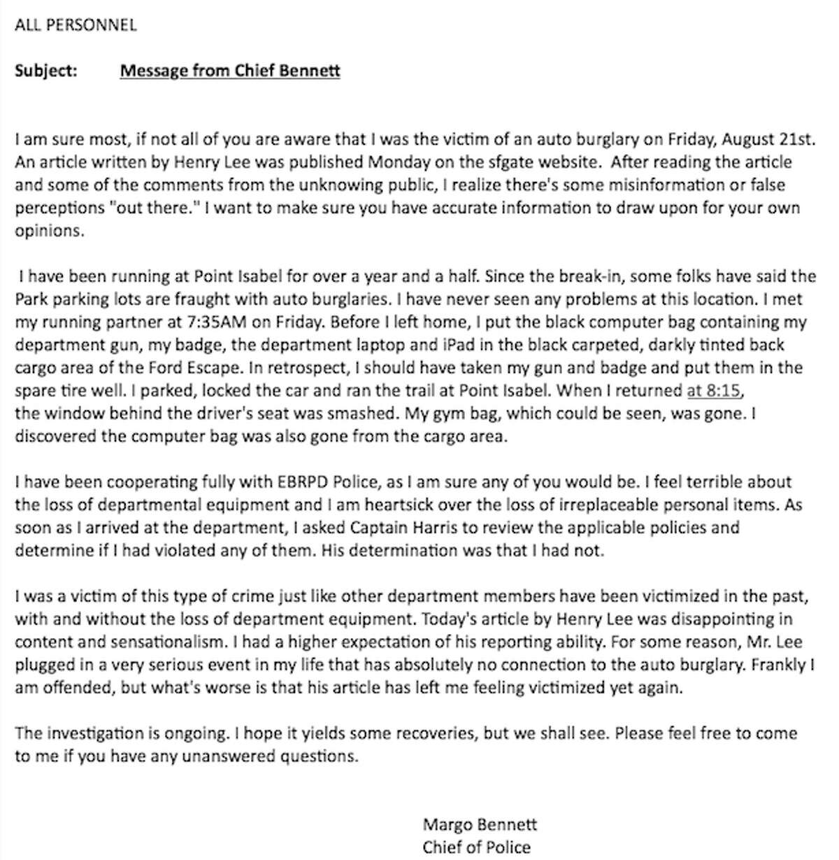 UC Berkeley police chief Margo Bennett sent this e-mail to all UC Berkeley Police Department personnel responding to an auto burglary on Friday, Aug. 21, 2015, at Point Isabel Regional Shoreline in Richmond. Her department-issued gun, laptop, badge and and iPad were among the items stolen from her unmarked Ford Escape.