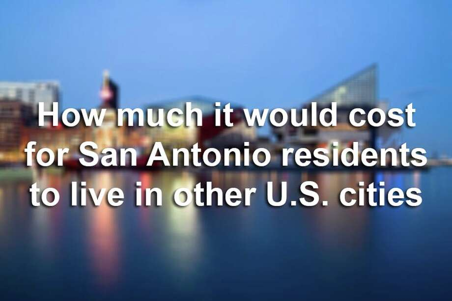 Scroll through the slideshow to see how much more money San Antonio residents would need to live in other major U.S. cities. Cities are ranked by size, according to the U.S. Census Bureau.