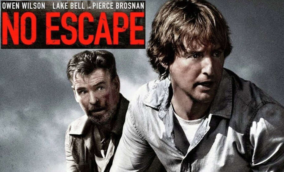 """No Escape"" is a new action thriller starring Owen Wilson and Pierce Brosnan. Photo: Contributed / Contributed Photo / Westport News"