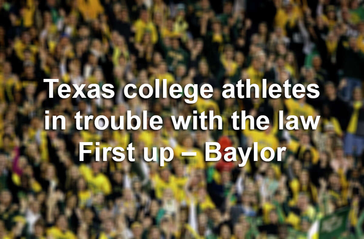 Texas college athletes in trouble with the law. First up - Baylor.