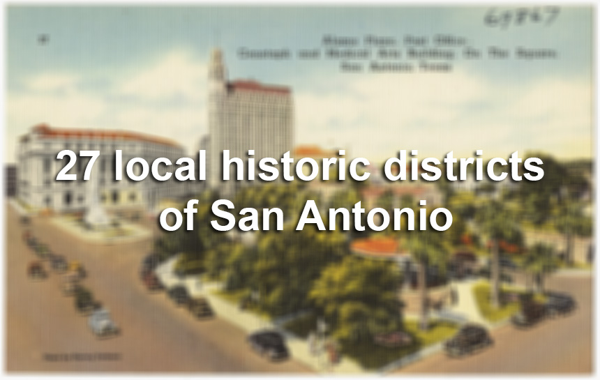 San Antonio S Historic Districts More Than A Trendy Badge